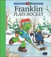 Franklin Plays Hockey - Sharon Jennings