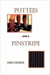 Puttees and Pinstripe - Mike George