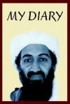 Osama Bin Laden's Personal Diary: 2003-2004 - David Craig
