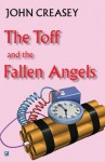 The Toff and the Fallen Angels - John Creasey
