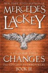 Changes (The Collegium Chronicles Book Three) - Mercedes Lackey