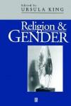 Religion and Gender - Ursula King