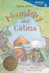 Houndsley And Catina (Turtleback School & Library Binding Edition) (Houndsley & Catina (PB)) - James Howe, Marie-Louise Gay