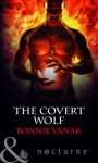 The Covert Wolf. Bonnie Vanak - Bonnie Vanak