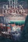 The Old Fox Deceiv'd (Richard Jury Mysteries 2) - Martha Grimes
