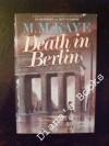 Death in Berlin - M.M. Kaye
