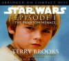 Star Wars Episode I: The Phantom Menace - Terry Brooks