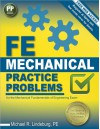 FE Mechanical Practice Problems - Michael R. Lindeburg PE