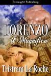 Lorenzo il Magnifico - Tristram La Roche