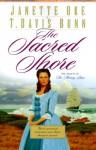 The Sacred Shore - Janette Oke, T. Davis Bunn
