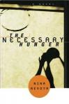 The Necessary Hunger: A Novel - Nina Revoyr
