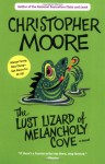 Lust Lizard of Melancholy Cove - Christopher Moore, Oliver Wyman