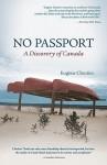 No Passport: A Discovery of Canada - Eugene Cloutier, Joyce Marshall