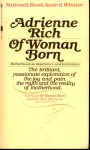 Of Woman Born: Motherhood as Experience and Institution - Adrienne Rich