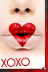 XOXO - Lucy Felthouse, Nicole Gestalt, White Knightro, Victoria Blisse, Vanessa De Sade, Rigel Madsong
