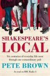 Shakespeare's Local - Pete  Brown