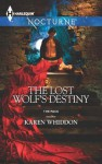 The Lost Wolf's Destiny - Karen Whiddon