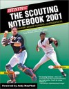 The Scouting Notebook 2001 (Sporting News STATS Major League Scouting Notebook) - Stats Inc