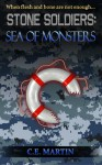 Stone Soldiers: Sea of Monsters - C.E. Martin