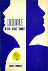 Double for the Toff - John Creasey