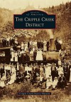 The Cripple Creek District - Arcadia Publishing