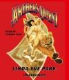 Archer's Quest (Audio) - Linda Sue Park, Feodor Chin