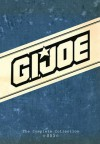 G.I. JOE: The Complete Collection Volume 3 - Larry Hama, Marie Severin, Frank Springer, Rod Whigham, Mark Bright, Bob Camp, Mike Vosburg