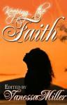 Keeping the Faith (Faith Series) - Various, Vanessa Miller