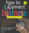 How to Connect in Business in 90 Seconds or Less - Nicholas Boothman