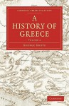 A History Of Greece (Cambridge Library Collection Classics) (Volume 3) - George Grote