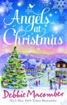 Angels at Christmas - Debbie Macomber