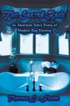 The Sacred Bath: An American Teen's Story of Modern Day Slavery - Theresa L. Flores
