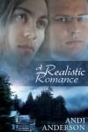 A Realistic Romance - Andi Anderson