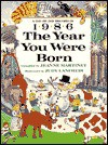 The Year You Were Born, 1986 - Jeanne Martinet