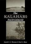The Kalahari Environment - David S.G. Thomas, Paul A. Shaw
