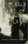 The Deadly Game of Magic - Joan Lowery Nixon