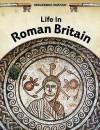 Life in Roman Britain - Brian Williams