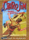 Cairo Jim and the Quest for the Quetzal Queen - Geoffrey McSkimming