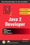 Java 2 Developers' Exam Cram 2 (Exam Cram CX-310-252a & CX-310-027) - Alain Trottier, Ed Tittel