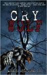Cry Wolf - Aurelio Rico Lopez III