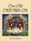One Old Oxford Ox - Nicola Bayley