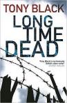 Long Time Dead - Tony Black