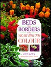 Beds and Borders for Year Round Color - Jill Cowley, Clive Nichols