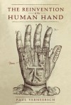 The Reinvention of the Human Hand - Paul Vermeersch