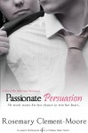 Passionate Persuasion - Rosemary Clement-Moore