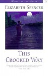 This Crooked Way - Elizabeth Spencer