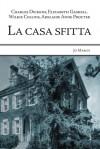La casa sfitta - Charles Dickens, Wilkie Collins, Elizabeth Gaskell, Adelaide Anne Procter