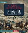 Cain at Gettysburg - Ralph Peters, Peter Berkrot