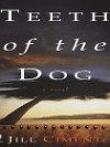 Teeth of the Dog - Jill Ciment