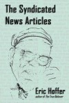 The Syndicated News Articles - Eric Hoffer, Christopher Klim